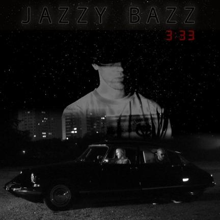Jazzy Bazz – 3h33 (2015)