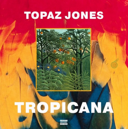 Topaz Jones – Tropicana (2016)
