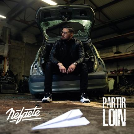 Nefaste «Partir Loin» Album (2019)