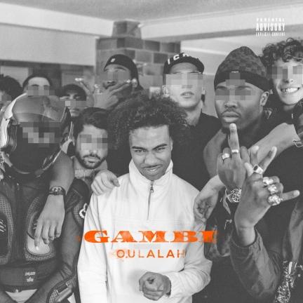 Gambi «Oulalah» (2019)