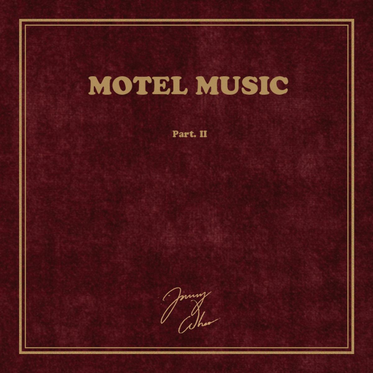 Jimmy Whoo – «Motel Music» Part.II (2017)