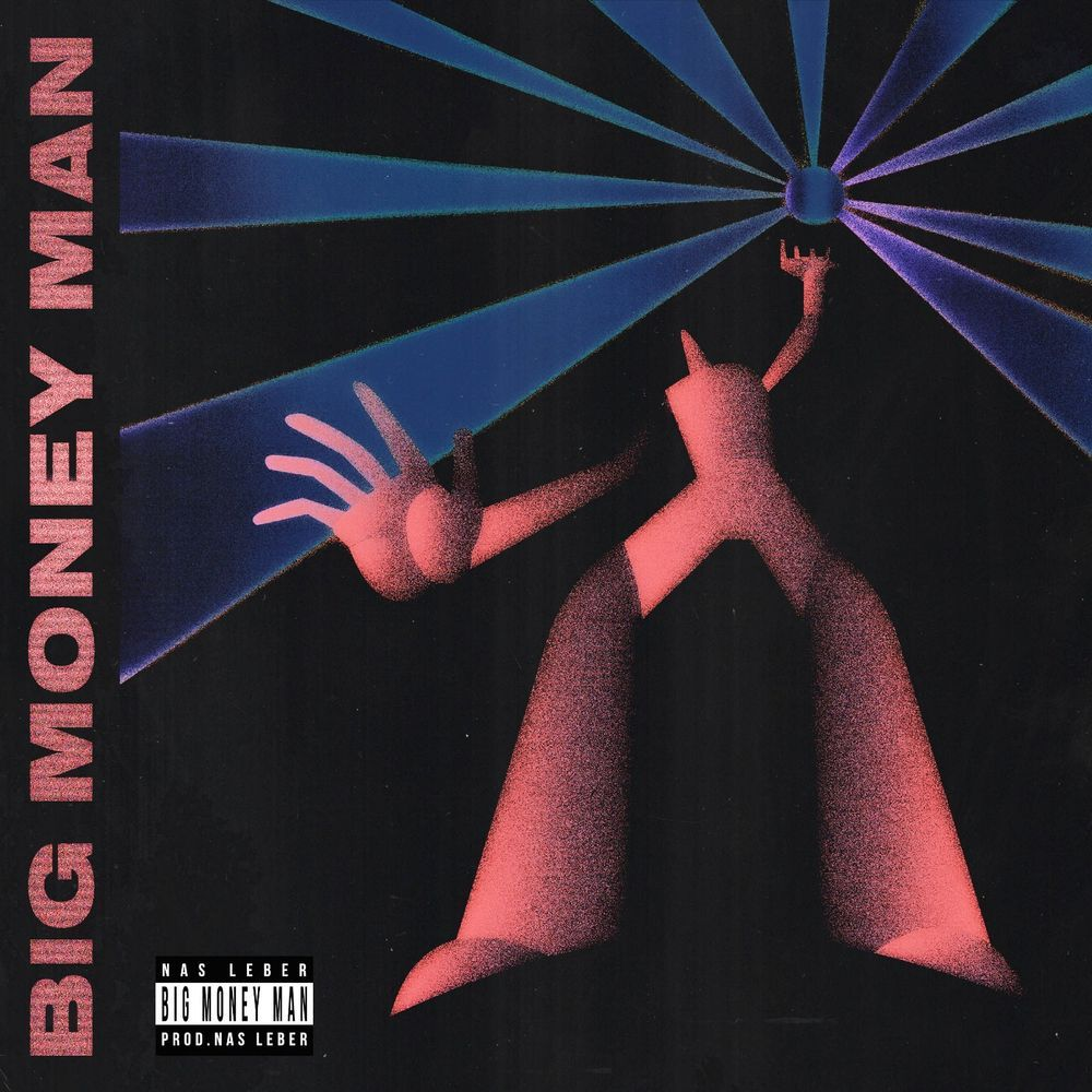 Nas Leber «BIG MONEY MAN» (2019)